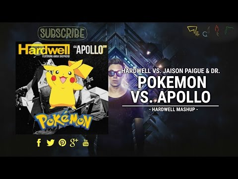 Pokémon Theme vs. Apollo (Hardwell Mashup)