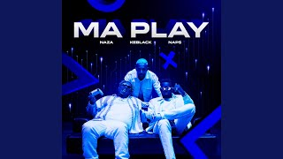 Ma Play (feat. Naps)
