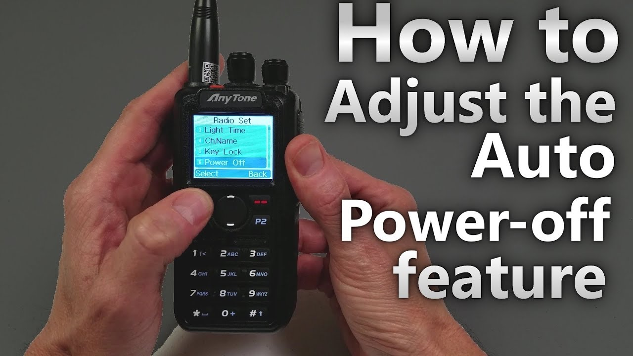 How to Adjust the Auto Power-off function in the AnyTone AT-D868UV Handheld  Radio