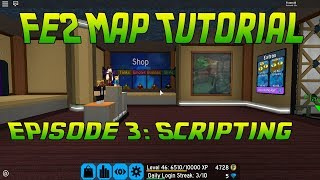 Roblox FE2 Map Tutorial | Episode 3 (Button Functions and More!)