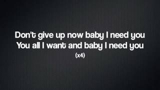 LYRICS : Baby I Need You - C-Scharp Ft. Kim Davis & Gutta Butta