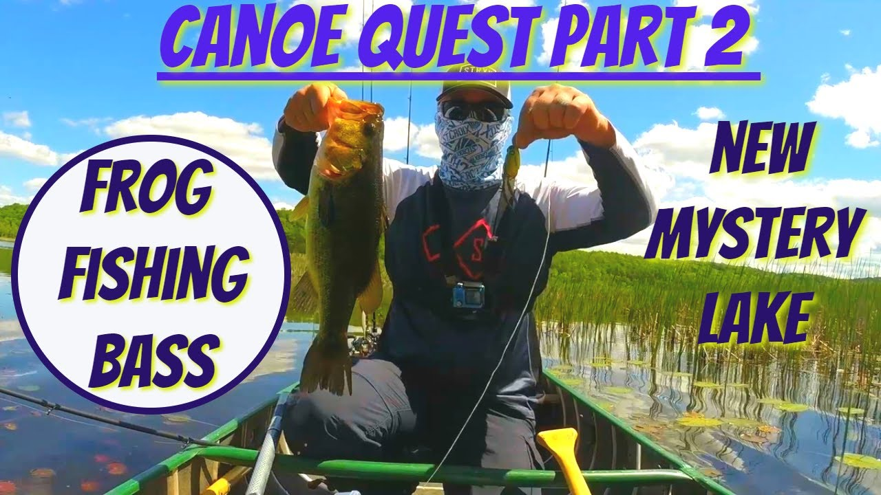 Canoe Quest Part 2 - Frogging for bass on another new lake!
