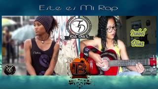 Noha y-12 FT Isa Diaz, Este es mi Rap [ OFFICIAL ]