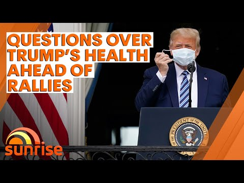Questions remain over Donald Trump's COVID-19 status ahead of planned rallies | 7NEWS