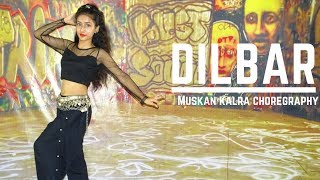 DILBAR | Nora Fatehi | Satyameva Jayate | Bolly & Belly Dance | Muskan Kalra Choreography