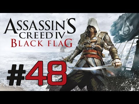 "Assassin's Creed 4: Black Flag - Gameplay Walkthrough (Part 48) ""The Royal Fortune"""