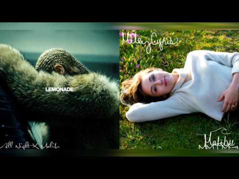 All Night X Malibu | Miley Cyrus X Beyoncé Mashup!
