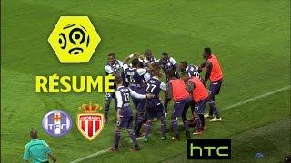 Toulouse FC - AS Monaco (3-1)  - Résumé - (TFC - ASM) / 2016-17