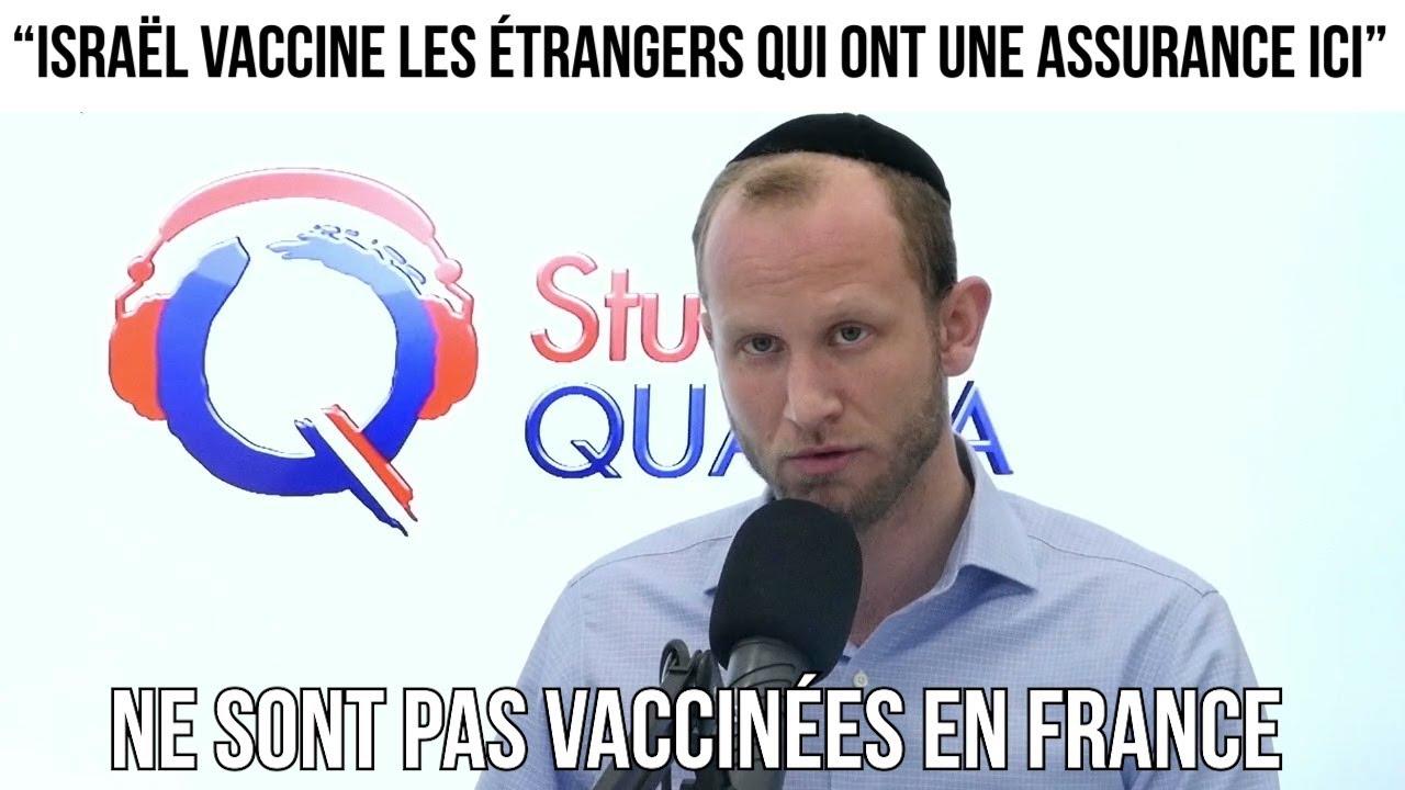 """""""Israël vaccine les étrangers qui ont une assurance ici"""""""