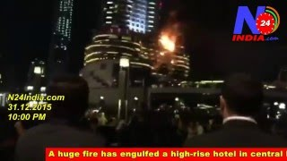 Dubai luxury hotel devastating fire Near Burj Khalifa (N24India)