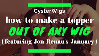 CysterWigs Wig Tip: How to make a topper out of any wig (featuring January by Jon Renau in 10RH16)