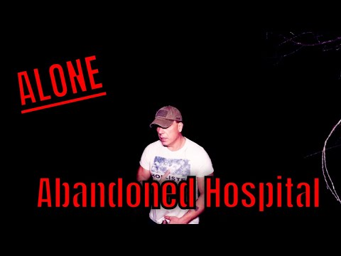(30 Minute ALONE Challenge)  INSANELY  HAUNTED ABANDONED  ASYLUM ,  BE AFRAID!