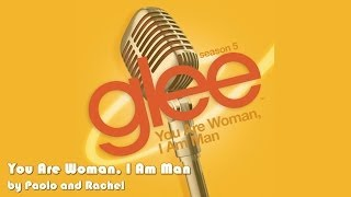 Glee - You Are Woman, I Am Man (Lyrics On Screen)