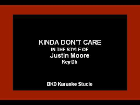 Kinda Don't Care (In The Style Of Justin Moore) (Karaoke With Lyrics)