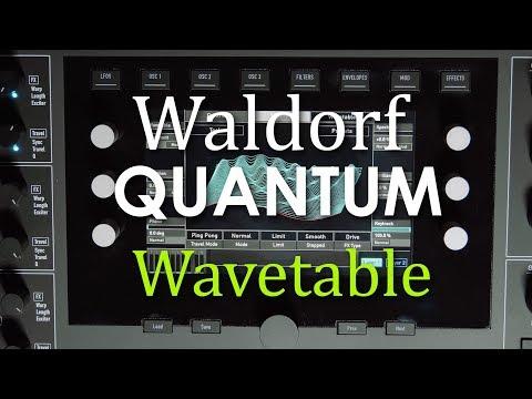 Waldorf Quantum - Wavetable Oscillator
