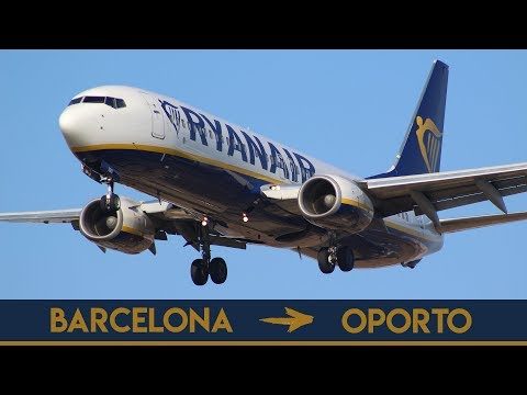 TRIP REPORT  | RYANAIR B737-8AS  | (Barcelona - Porto)