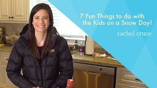 7 Fun Things to do with the Kids on a Snow Day!