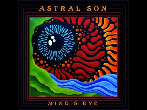 Astral Son - Mind's Eye (2016) Full Album