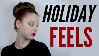 Holiday Feels MAKEUP TUTORIAL!!