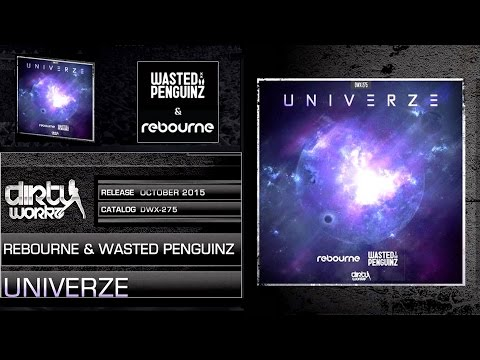 Rebourne And Wasted Penguinz - Univerze (Extended Mix)[HD]