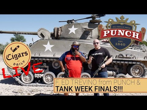 Cigars Daily LIVE (f. Ed Trevino From Punch & TANK WEEK FINALS)