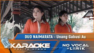 Download Lagu Duo Naimarata - Unang Gabusi Au | Lagu Batak Viral 2020 | Karaoke - No Vocal mp3