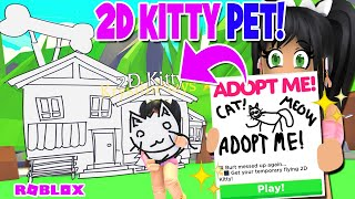 *NEW* 2D KITTY PET! ONLY ONE DAY IN ADOPT ME (roblox) April Fool Update