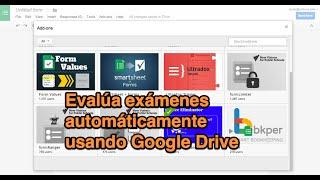 Evaluar tests o exámenes automáticamente usando Google Forms de Google Drive (tutorial)