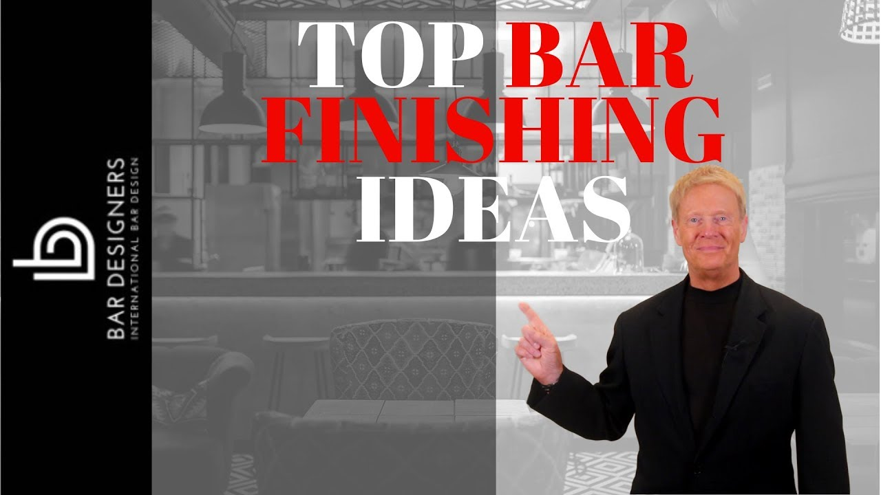 Commercial Bar Design - A Top 7 List of Bar Finishing Ideas - YouTube