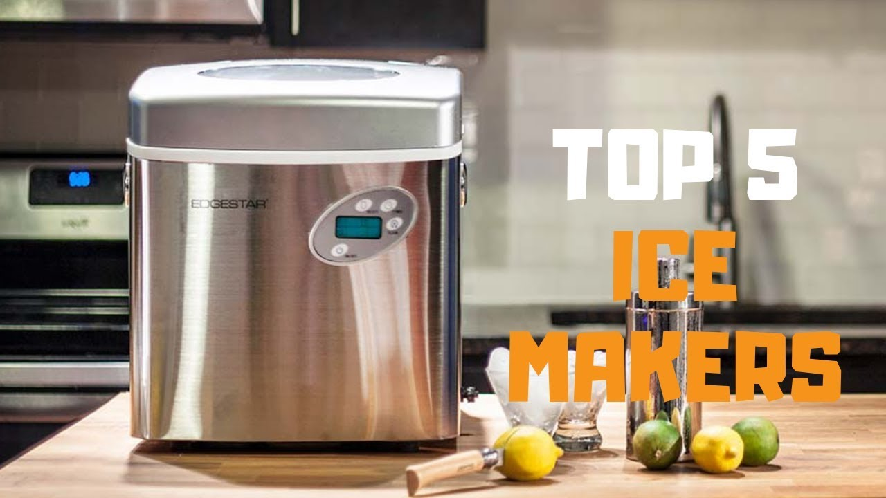 Best Ice Maker In 2019 Top 5 Ice Makers Review Youtube