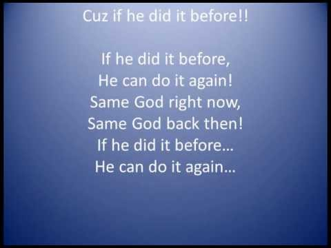 Tye Tribbett ~ Same God (If he did it before) Lyrics