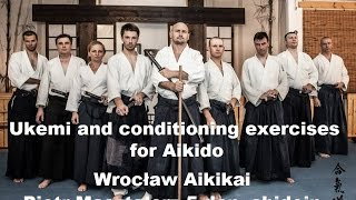 Ukemi and conditioning exercises for Aikido Wrocław Aikikai Piotr Masztalerz 5 dan shidoin