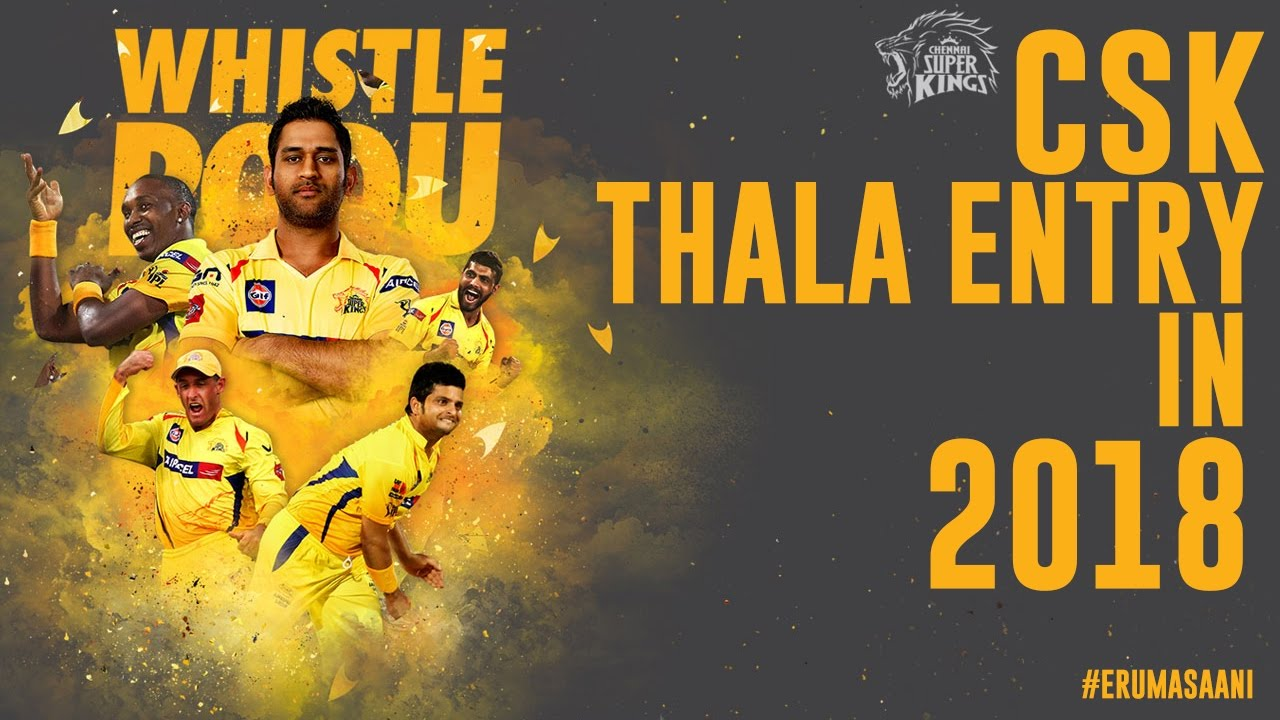 How CSK THALA Entry be like in 2018- A Mass Video by Team ...