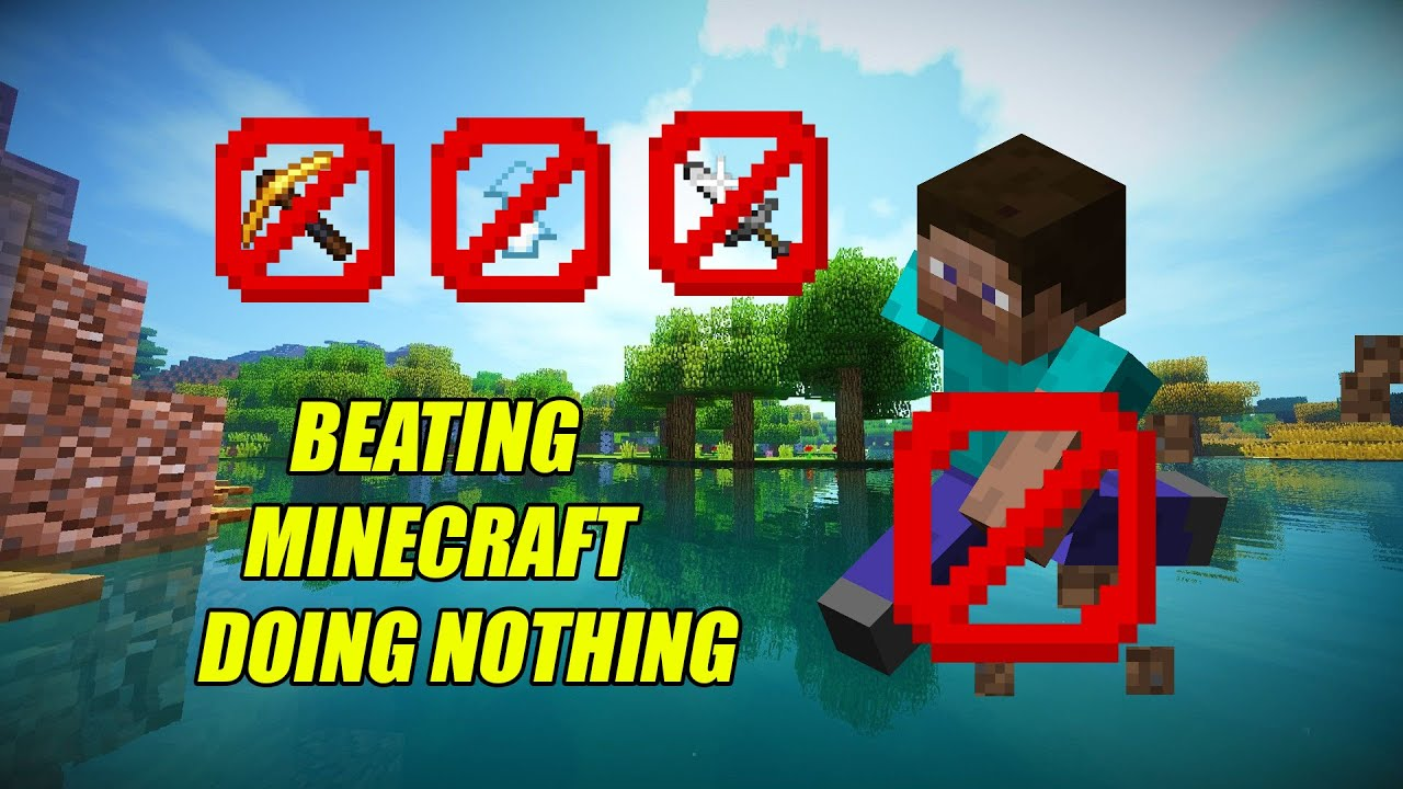 How To Beat Minecraft By Doing NOTHING!!!