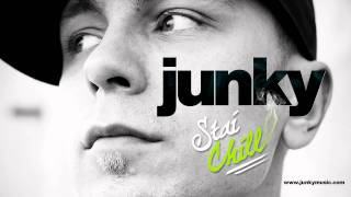 Junky - Stai chill