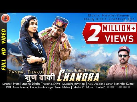 Latest Pahari Video Song 2019 | Chandra - Pankaj Thakur | Music HunterZ
