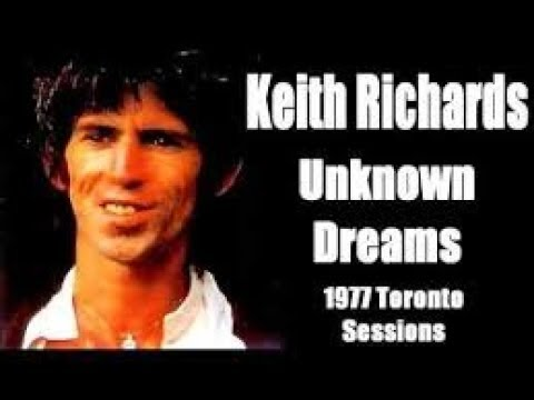 KEITH RICHARDS - 1977 UNKNOWN DREAMS DEMO'S COLLECTION + BONUS TRACKS 2  SOURCES (2019)