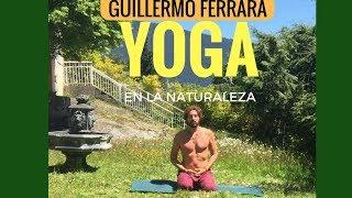 Yoga en la naturaleza con Guillermo Ferrara