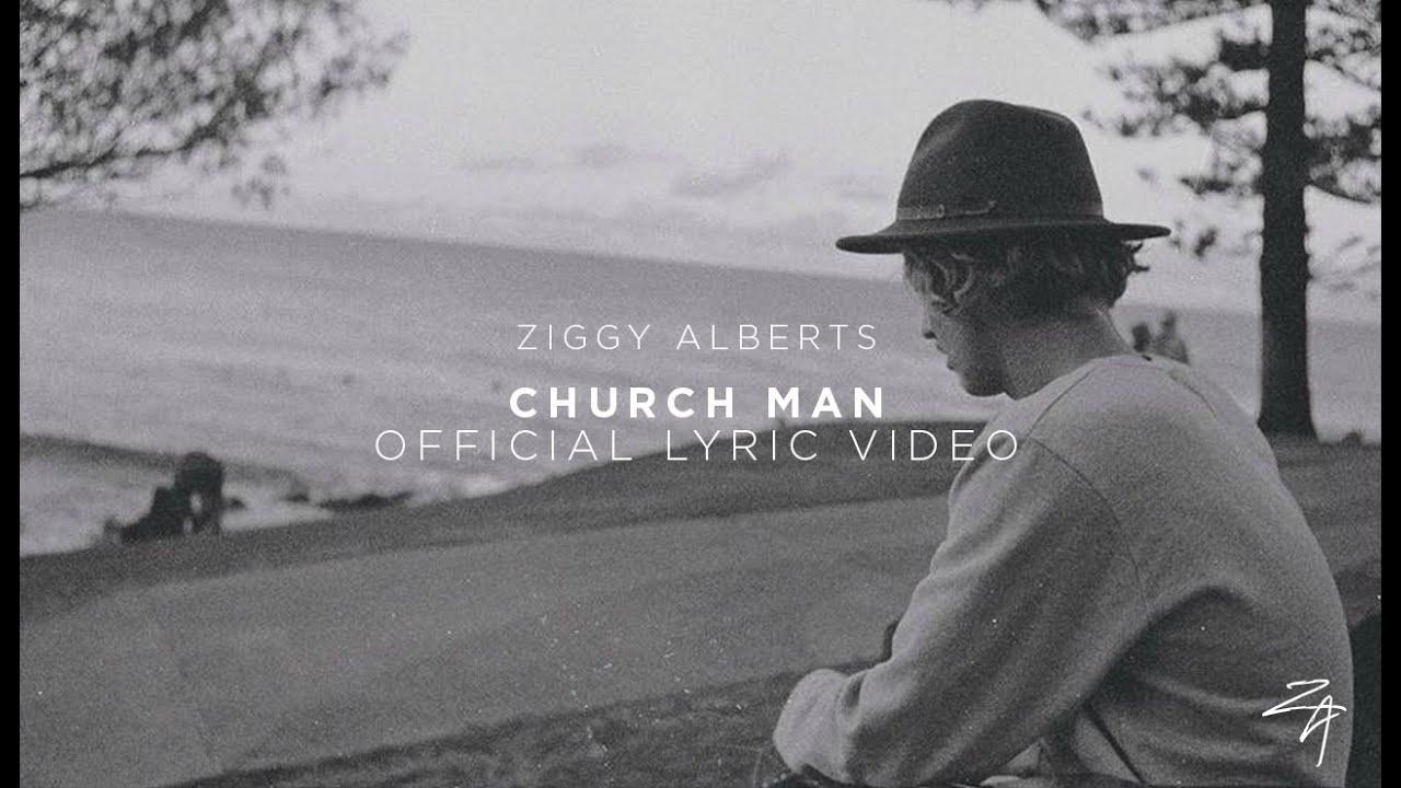 Ziggy Alberts - Church Man (Official Lyric Video)