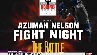 Azumah Nelson @60 - Joy Sports Prime (19-7-18)