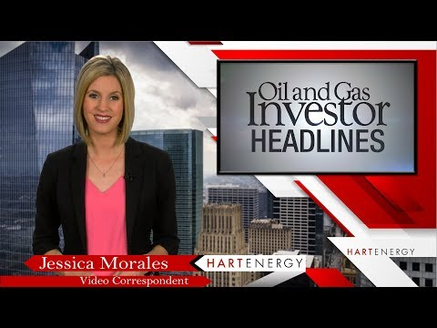 Headlines by Oil and Gas Investor Week of 4 5 18
