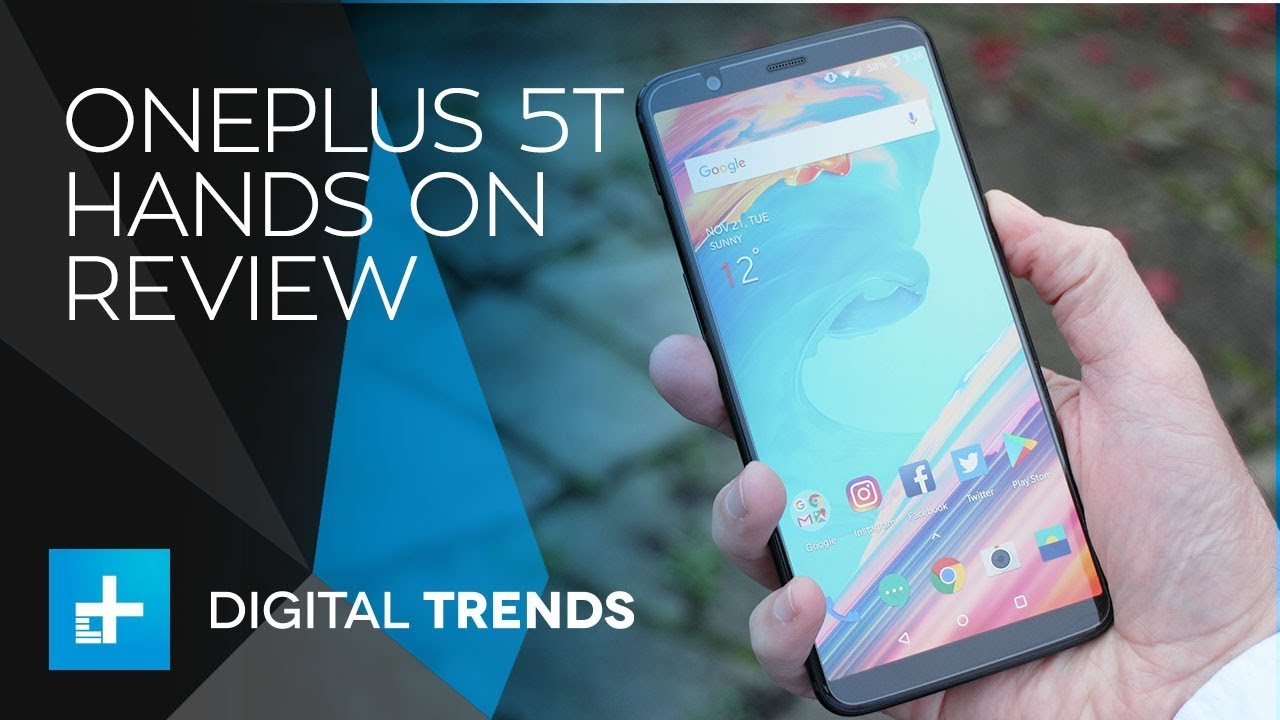 OnePlus 5T – Hands On Review