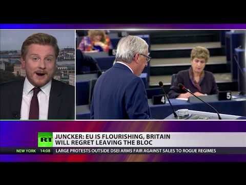 Juncker: EU is flourishing, Britain will regret leaving