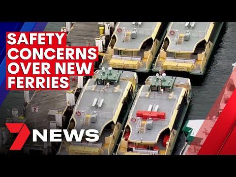 Fresh safety concerns over Sydney's new ferry fleet | 7NEWS