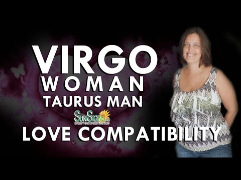 Taurus man virgo woman love