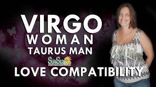 Virgo Woman Taurus Man – A Complementary & Stable Match