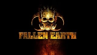 Fallen Earth - Part 1 - WELCOME TO THE APOCALYPSE