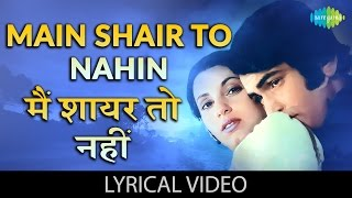 Main Shayar Toh Nahi with lyrics | मैं शायर तोह नही गाने के बोल | Bobby | Dimple | Rishi Kapoor