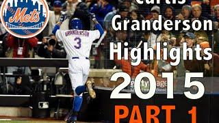 Curtis Granderson Highlights 2015 (part 1/2)