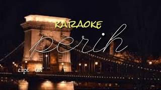 Download lagu Perih koplo karaoke MP3